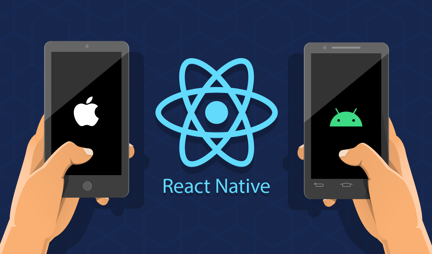 Top 7 Reason Why Choose React Native For Business Mobile Apps